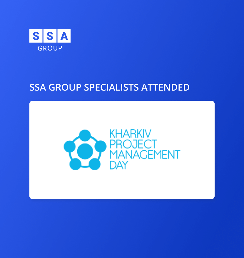 SSA Group Project Manager attended Kharkiv Project Management Day Autumn 2018