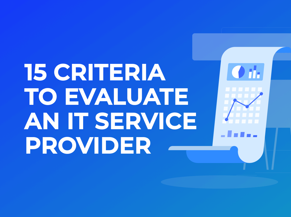 15 Criteria to Evaluate an IT Service Provider