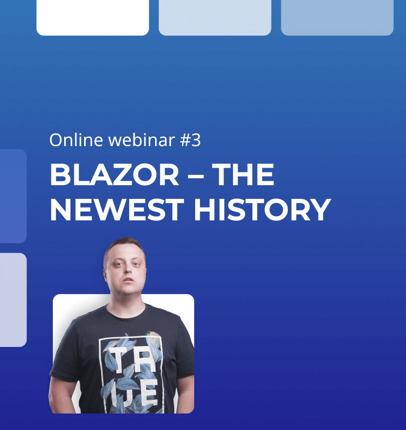 Webinar 'Blazor - the newest history' was carried out