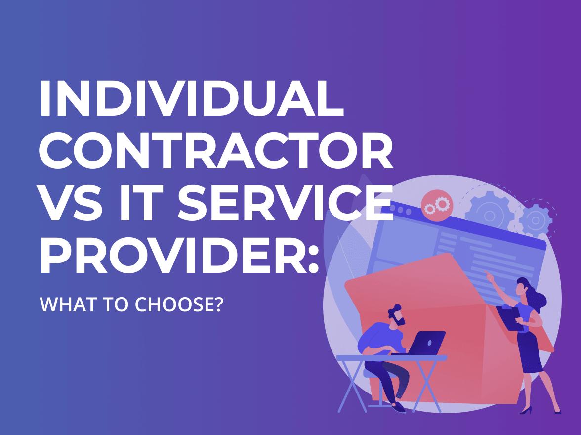 Individual contractor vs IT service provider